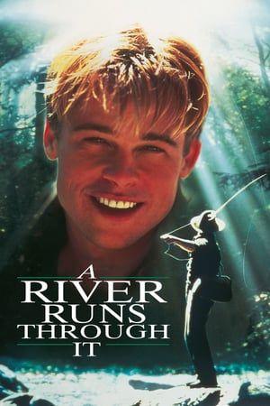 Et Au Milieu Coule Une Riviere 1992 Putlocker Film Complet Streaming L Histoire De Deux Freres Norman Free Movies Online Movies Online Full Movies Online