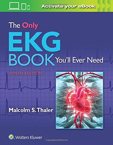 The Only Ekg Book You Ll Ever Need Ninth Edition Medicine Book