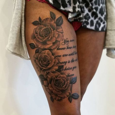 Gorgeous Rose And Tattoos Quote On Women Thigh Thigh Tattoos Women Waist Tattoos Thigh Tattoo Quotes