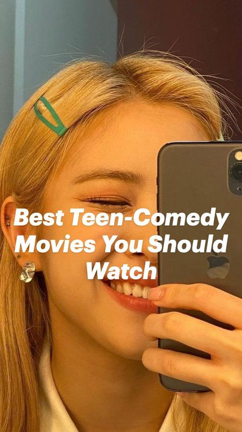 Best Teen-Comedy Movies You Should Watch
