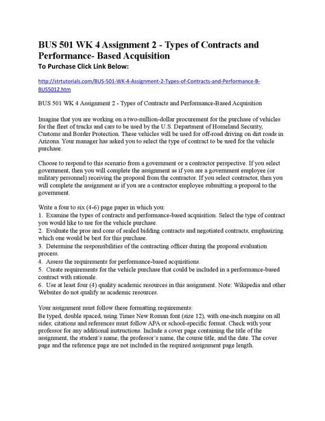 BUS 501 WK 4 Assignment 2 - Types of Contracts and Performance- B