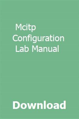 Download Mcitp Configuration Lab Manual Pdf  Mcitp Configuration Lab