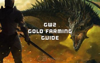 GW2 Gold Farming - in-depth Guide for Guild Wars 2 by Odealo