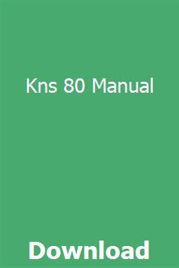 Kns 80 Manual Pdf Download Online Full Manual Manual Car Transmission Repair