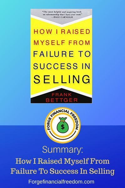 How I Raised Myself From Failure To Success In Selling Success