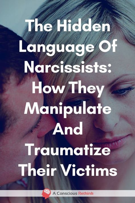 The Hidden Language Of Narcissists: How They Manipulate And