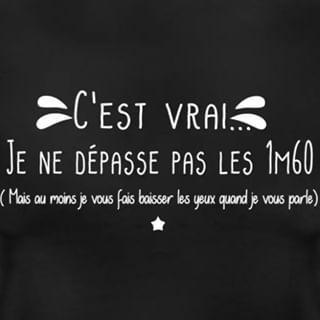 C Est Vrai Je Ne Depasse Pas Les 1m60 Citation Drole Citation Humour Message Phrase Petit Petite Ide Citations Mechantes Phrase Mechante Citations De Garce