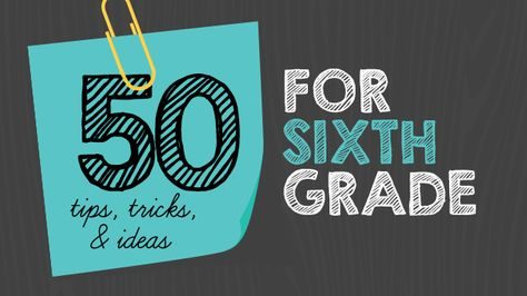 50 amazing tips tricks and ideas for sixth grade teachers! Whether you've been teaching 6th grade for years, or are just starting out,  this post will have ideas you can really use!
