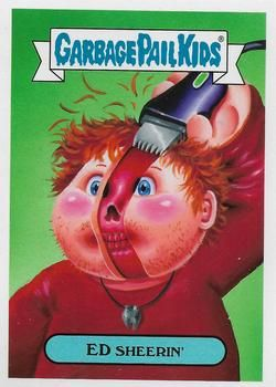 2017 Topps Garbage Pail Kids Battle Of The Bands 13a Of 21 Ed Sheerin Front Garbage Pail Kids Garbage Pail Kids Cards Garbage