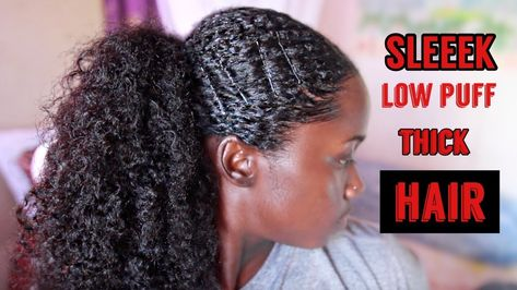 SLEEK LOW PUFF ON THICK NATURAL HAIR!