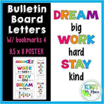 Dream Big Work Hard Stay Kind Bulletin Board Letters Poster Bookmarks In 2020 Dream Big Work Hard Bulletin Board Letters Sight Word Booklets