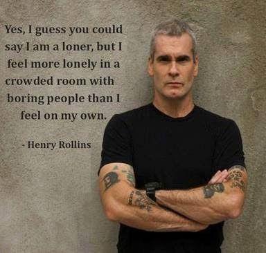 Top quotes by Henry Rollins-https://s-media-cache-ak0.pinimg.com/474x/ac/87/77/ac87770318e520d4d2151110021b46ae.jpg