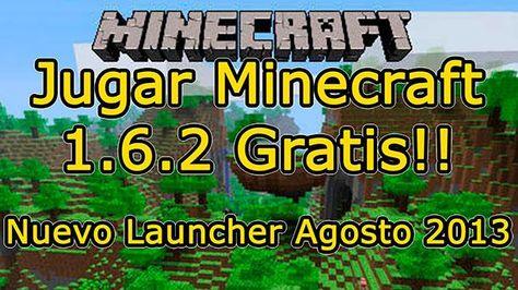 Jugar Minecraft v1.6.2 gratis multiplayer [funciona agosto 2013]