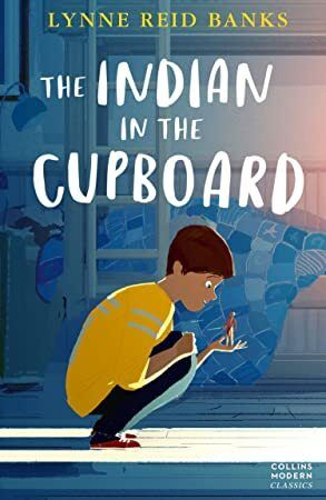 Free Read The Indian In The Cupboard Collins Modern Classics Book 1 Classic Books Indian In The Cupboard Kids Novels