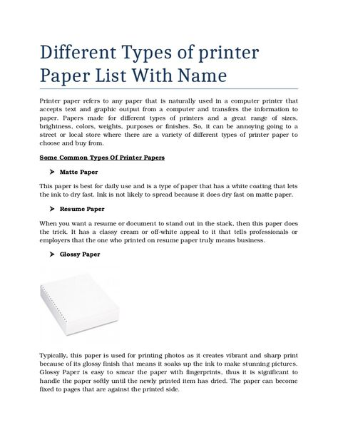 Printer paper refers to any paper that is naturally used in a - resume paper weight