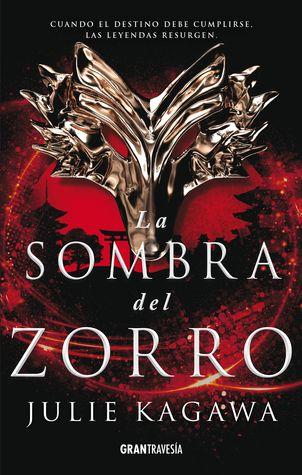 Serie La Sombra De Zorrro De Julie Kagawa En Español Rincones De Libros Libros De Leer Libros Para Adolescentes