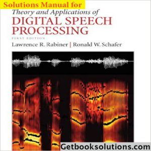 Solution Manual For Theory And Applications Of Digital Speech Processing By Lawrence Rabiner And Ronald Schafer Digitalcontentstores Solutions Speech Theories