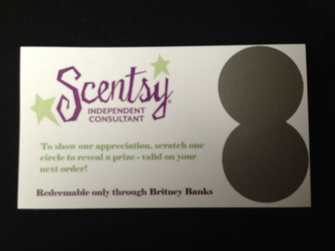 Scentsy consultant scratch off cards! To help you build your business! www.britneyb.scentsy.us