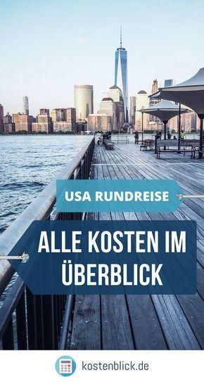 Usa Rundreise Kosten Checkliste Wichtige Tipps Im Uberblick Amerika Das Land Der Freien Und Unbegrenzten Moglichke Rundreise Amerika Rundreise Usa Reise