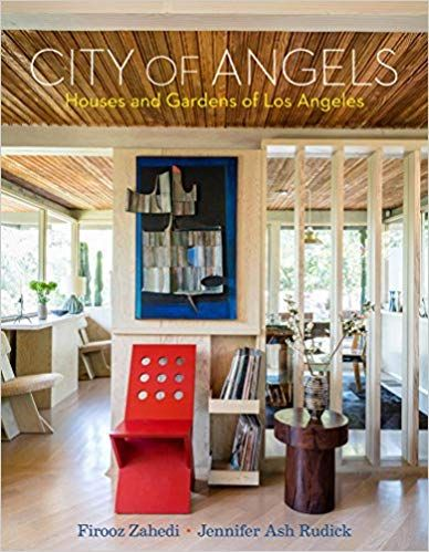 Pdf Download City Of Angels Houses And Gardens Of Los Angeles Free Epub Mobi Ebooks With Images Interior Design Website