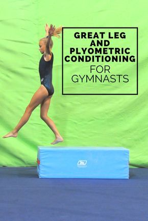 Leg And Plyo Conditioning You Should Be Doing Gymnastics Training Gymnastics Coaching Gymnastics Conditioning
