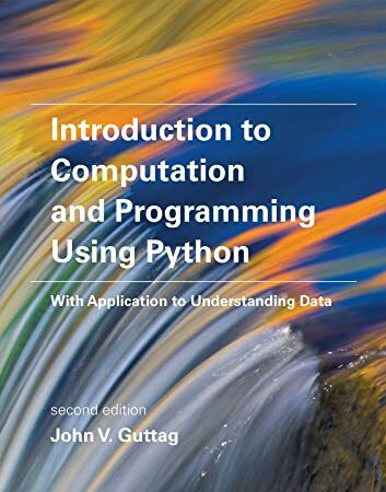 Free Download Introduction To Computation And Programming Using Python With Application To Unders Programmieren Data Science Taschenbuch