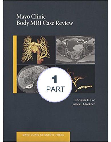 Mayo Clinic Body MRI Case Review (Mayo Clinic Scientific