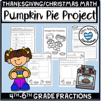 Pumpkin Pie Fractions Thanksgiving Math Worksheets 4th And Math Fraction Activities Thanksgiving Math Worksheets Christmas Math Activities Thanksgiving division worksheets 5th