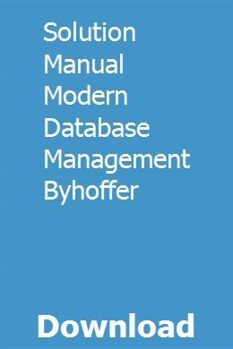 Solution Manual Modern Database Management Byhoffer With Images