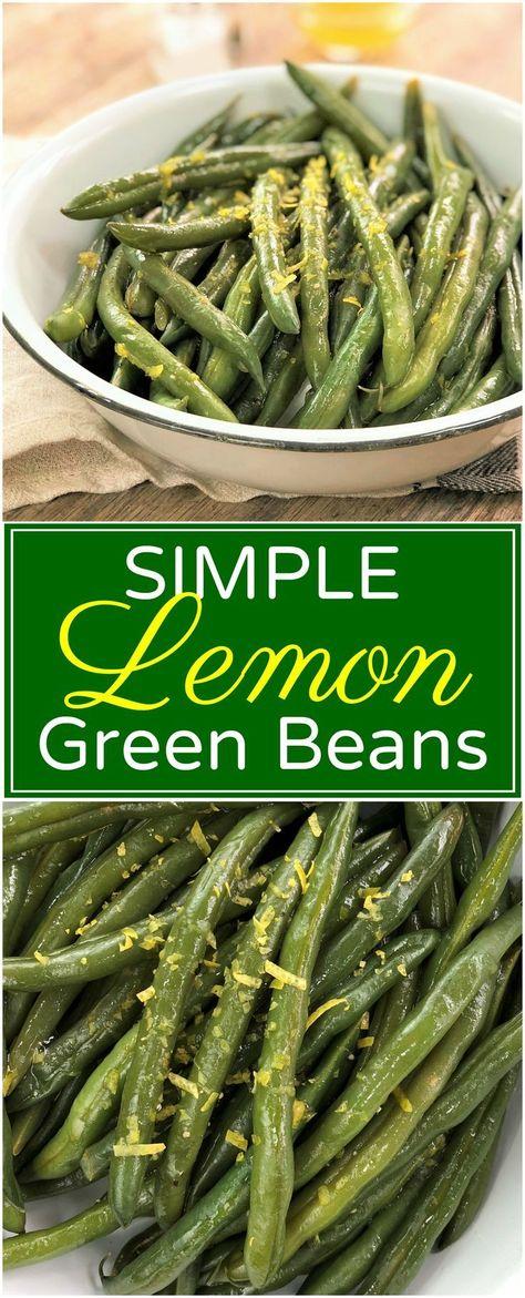 Lemon Green Beans | easy green beans | simple side dish | green beans | lemon beans