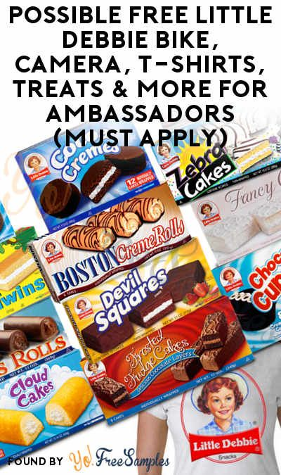 Possible Free Little Debbie Bike Camera T Shirts Treats More For Ambassadors Must Apply Yo Free Samples Treats How To Apply Snack Recipes