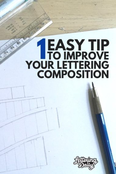 1 EASY Tip That Will Improve Your Lettering Composition
