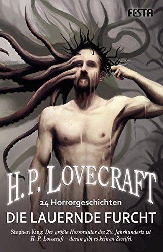 Die Lauernde Furcht 24 Horrorgeschichten Horror Fiction Weird Fiction Lovecraft