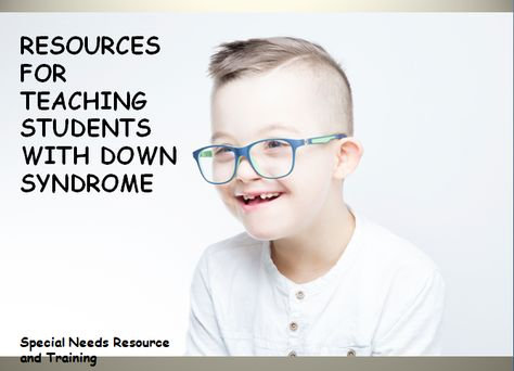 Resources For Teaching Students with Down Syndrome