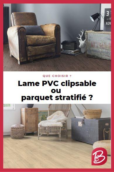 Lame Pvc Clipsable Ou Parquet Stratifie Que Choisir Lame Pvc Clipsable Parquet Stratifie Parquet Pvc Clipsable