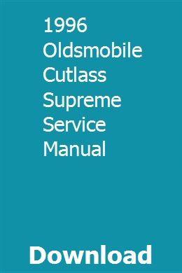 1996 Oldsmobile Cutlass Supreme Service Manual Oldsmobile Cutlass Supreme Oldsmobile Cutlass Oldsmobile