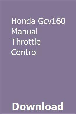 Honda Gcv160 Manual Throttle Control Throttle Home Health Health Marketing