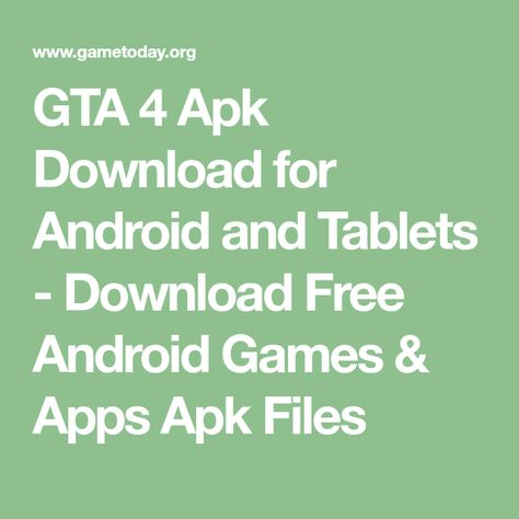 GTA 4 Apk Download for Android and Tablets - Download Free
