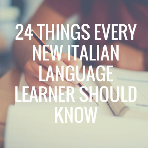25 Things Every New Italian Language Learner Should Know