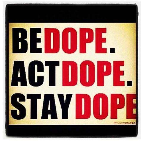 It's what I do, yo!!!!!
