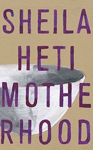 Download Motherhood by Sheila Heti PDF, EPUB, Kindle, Audiobooks