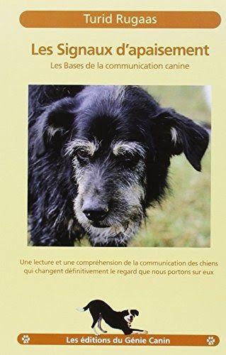 Obtenez Le Livre Les Signaux D Apaisement Les Bases De La Communication Canine Au Format Pdf Ou Epub Vous Pouvez Telechargement Canin Comportement Du Chien