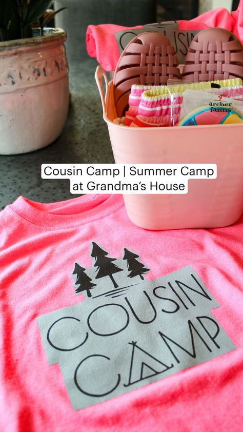 Cousin Camp | Summer Camp at Grandma's House