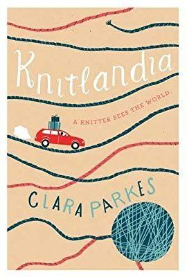 Knitlandia A Knitter Sees The World Clara Parkes 9781617691904 Amazon Com Books Knitters Knitting Magazine Yarn Store