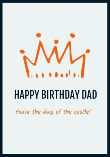 A Modern Happy Birthday Dad Card Template With An Orange Crown Illustration On A Light Blue Background Happy Birthday Dad Happy Birthday Dad Cards Dad Cards