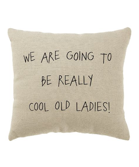 White 'Cool Old Ladies' Pillow