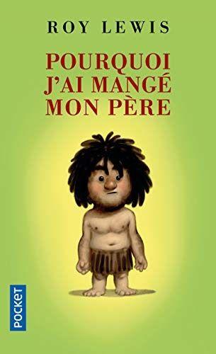 Pourquoi J Ai Mange Mon Pere Il A Ete Ecrit Par Quelqu Un Qui Est Connu Comme Un Auteur Et A Ecrit Beaucoup De Livres Books To Read Books Importance Of Library