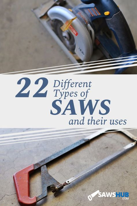 Learn all about 22 of the most popular saws available for you to use on your home DIY projects, ranging from essential hand saws like the coping saw and hacksaw to portable power saws like the jigsaw and miter saw to heavy duty bandsaws and table saws.#sawshub #DIY #project #woodworking #saw #copingsaw #hacksaw #jigsaw #miter saw