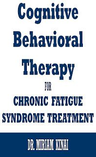 Cognitive Behavioral Therapy For Chronic Fatigue Syndrome Treatment Chronic Fatigue Syndrome Chronic Fatigue Chronic Fatigue Syndrome Diet