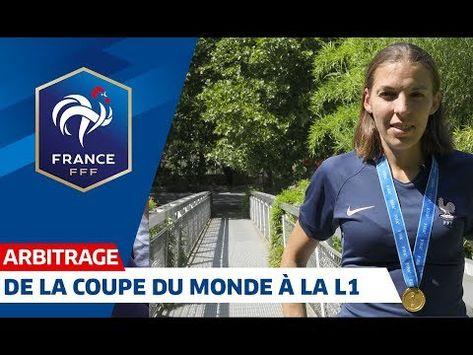 Stéphanie Frappart, de la Coupe de Monde à la Ligue 1 I FFF 2019 - YouTube